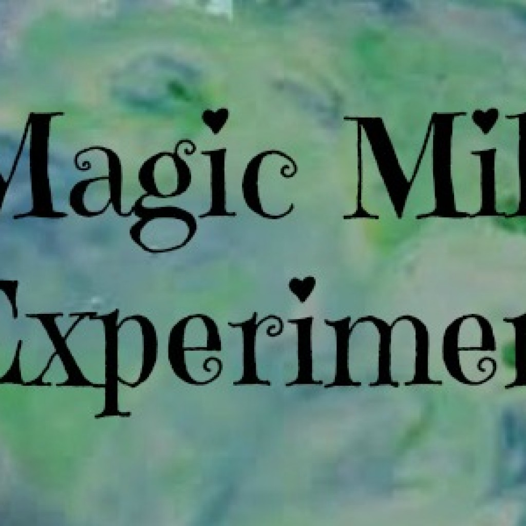The Magic Milk Experiment