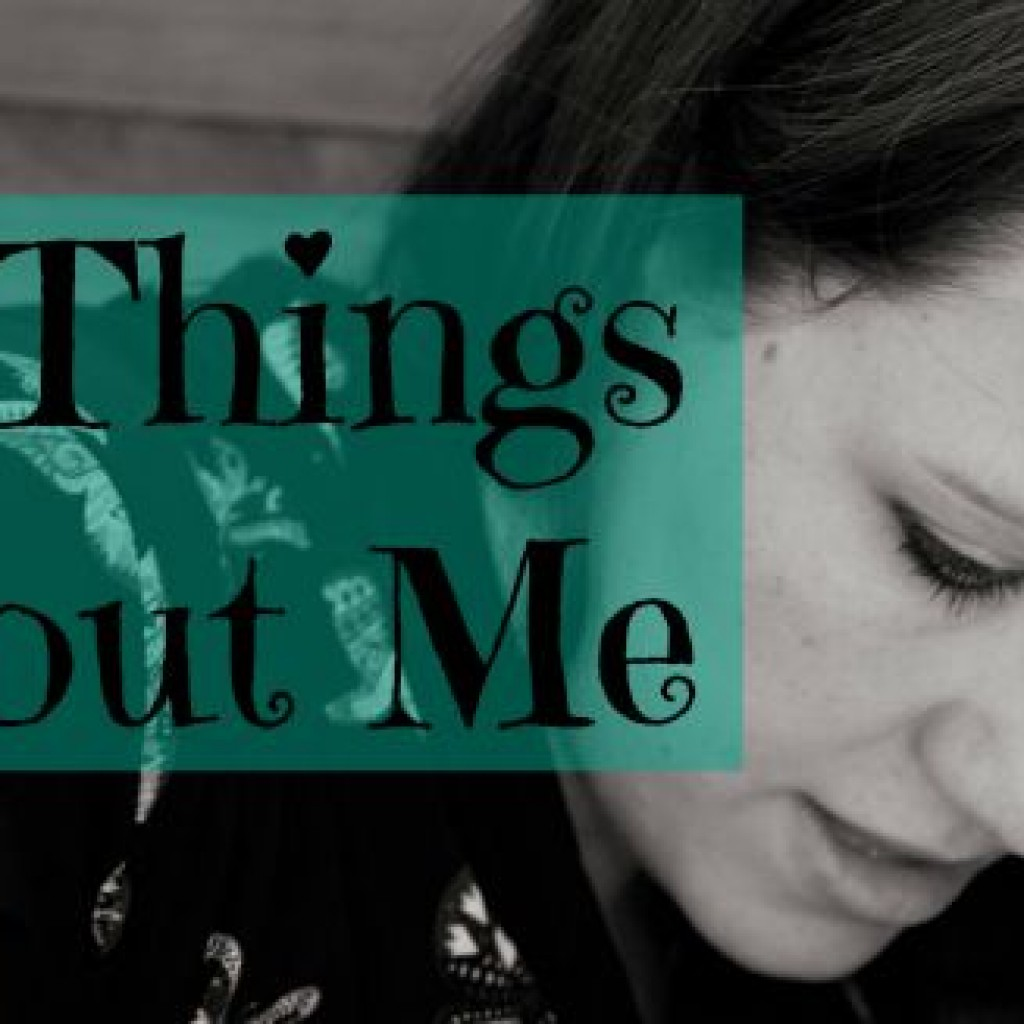 11 Things You Don't Know About Me