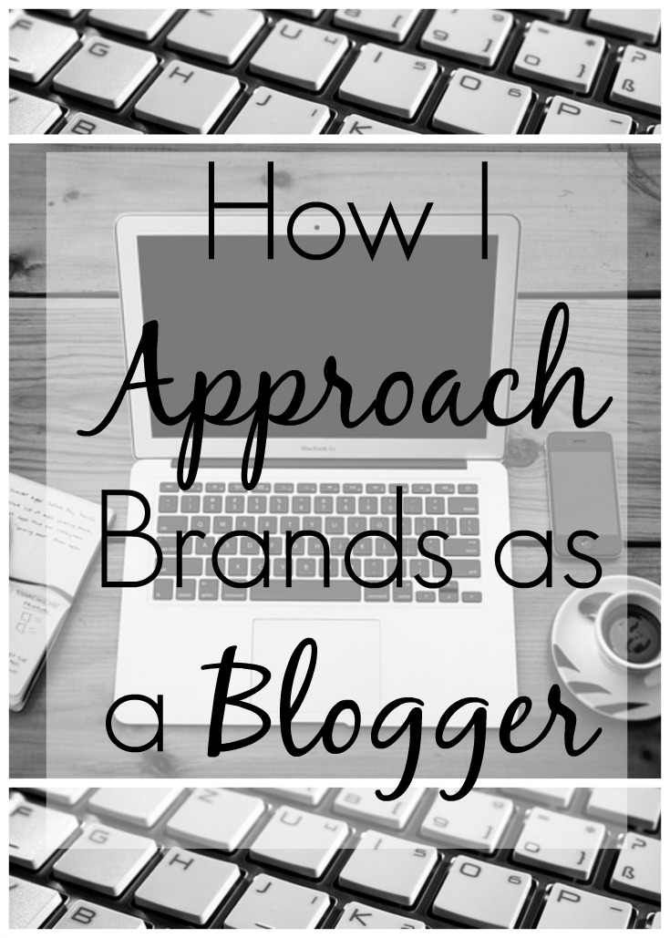 How I Approach Brands as a Blogger