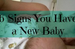 signs you have a new baby