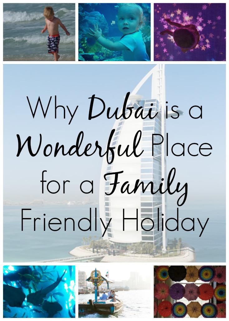 Why Dubai is a Wonderful Family Friendly Holiday Destination