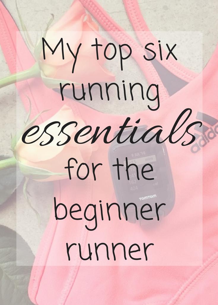 My top six running essentials for the beginner runner