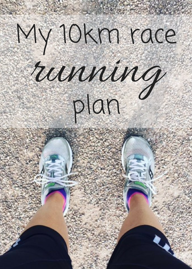 My 10km race running plan