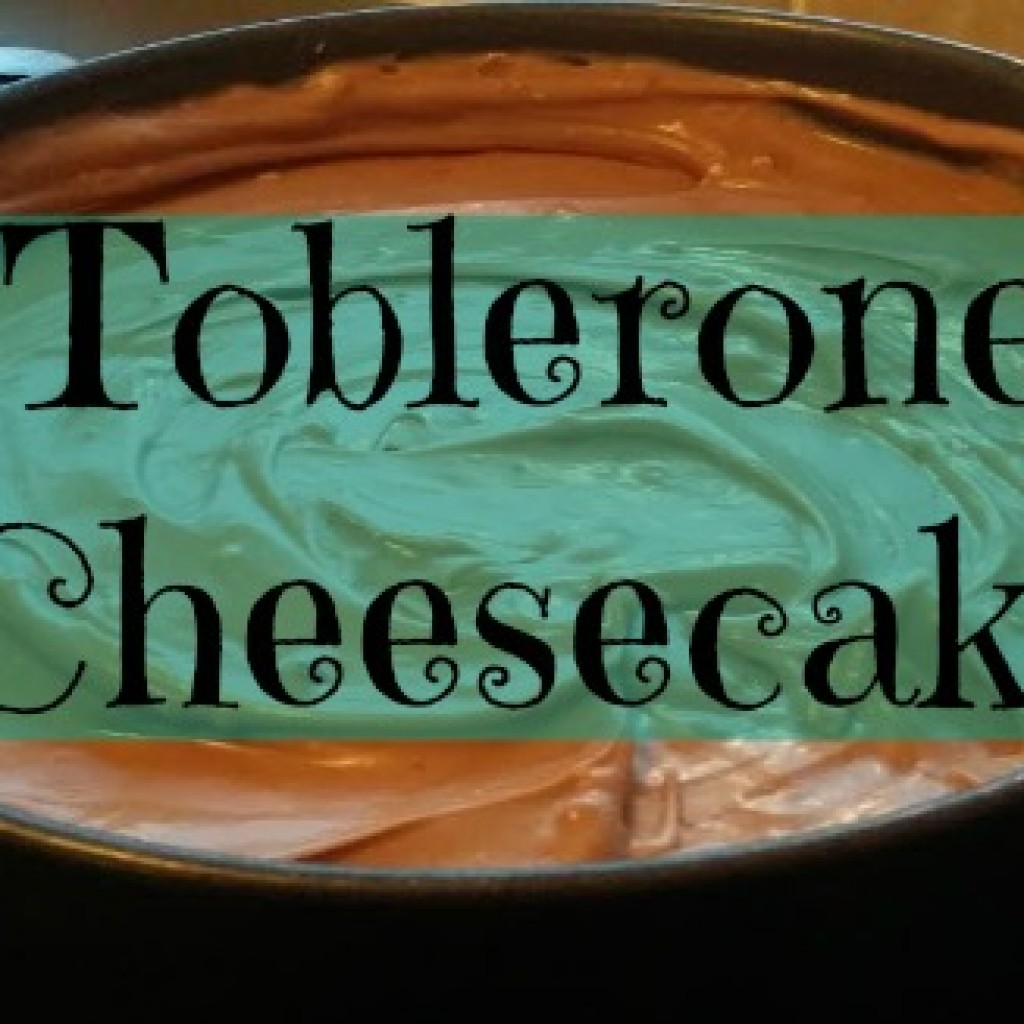 Food for Thought; Toblerone Cheesecake
