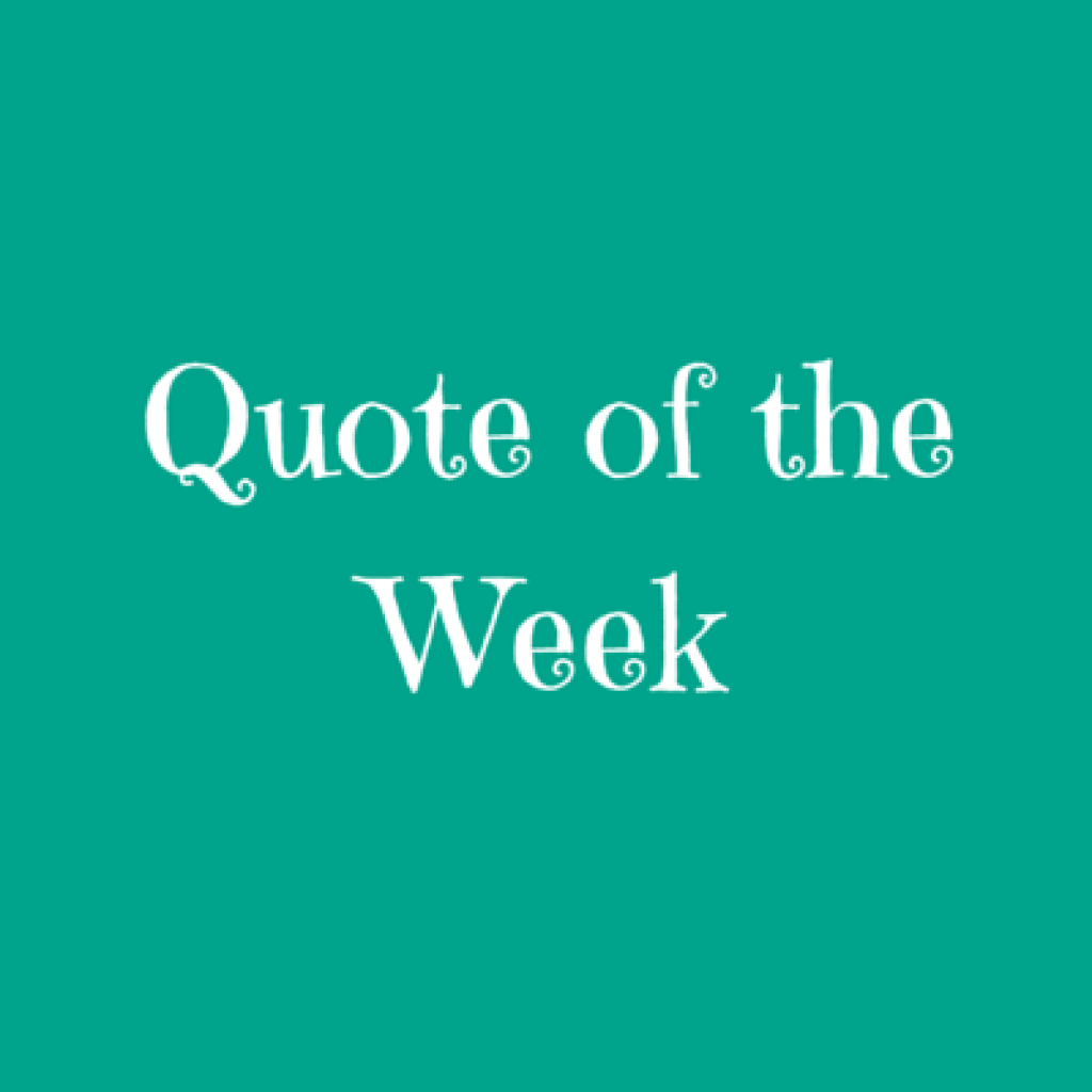 Quote of the Week – 12 July 2015