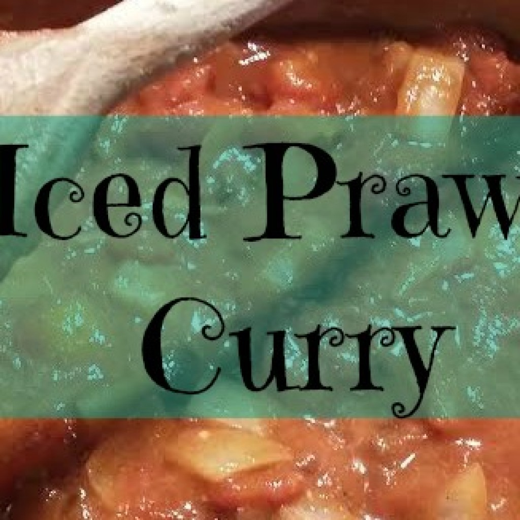 Food for Thought; Iced Prawn Curry