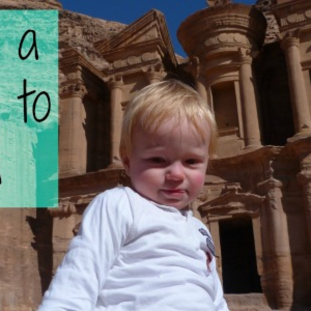 Travel; Taking a Toddler to Petra