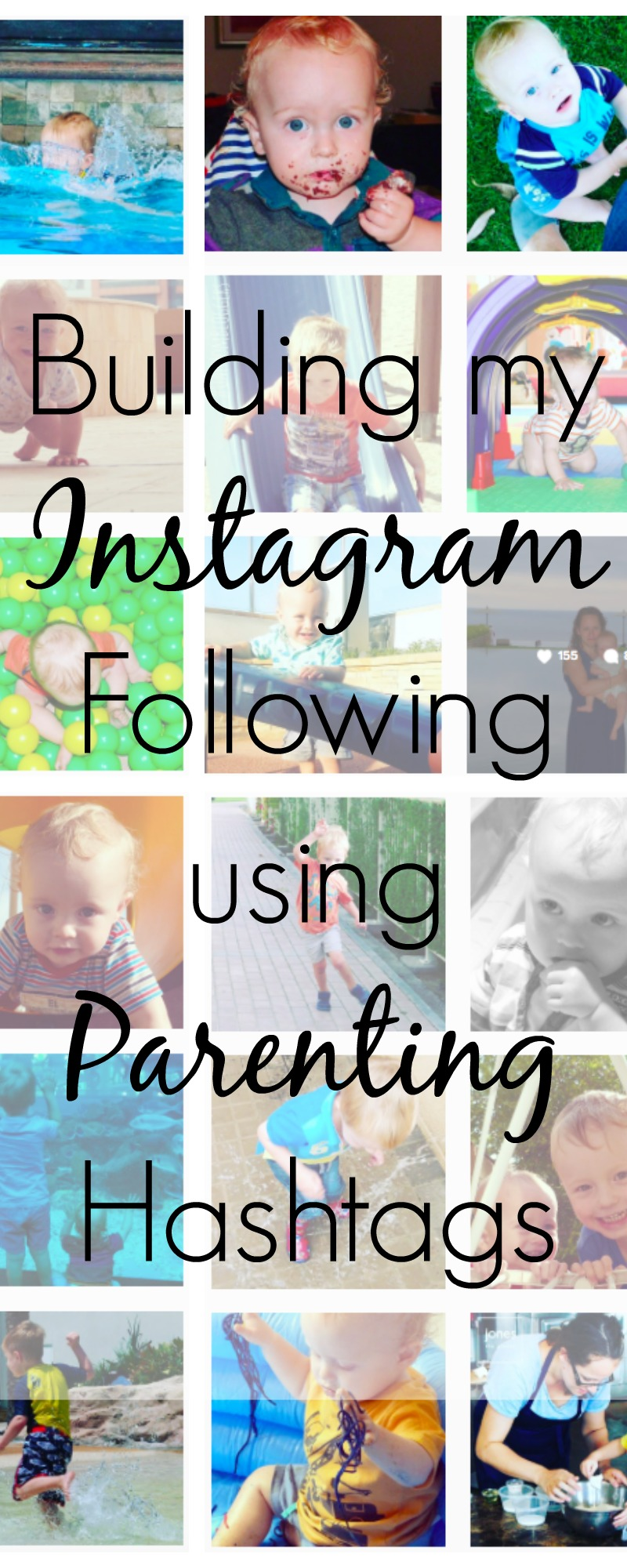 Building my Instagram Following using Parenting Hashtags Pin