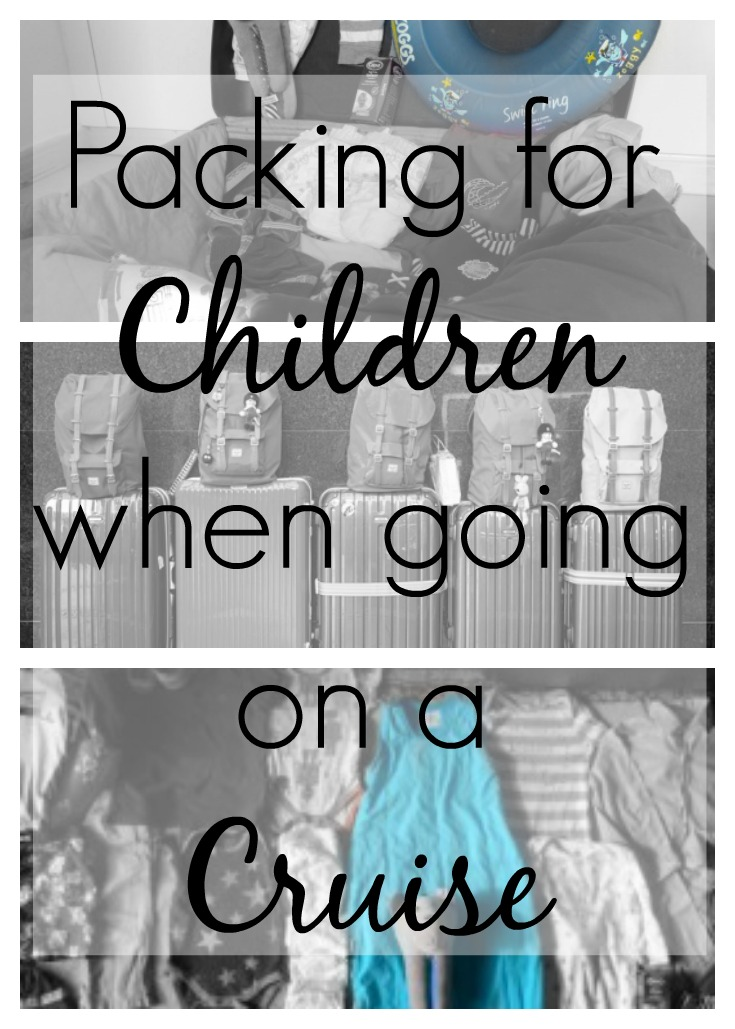 what to pack for a cruise with children