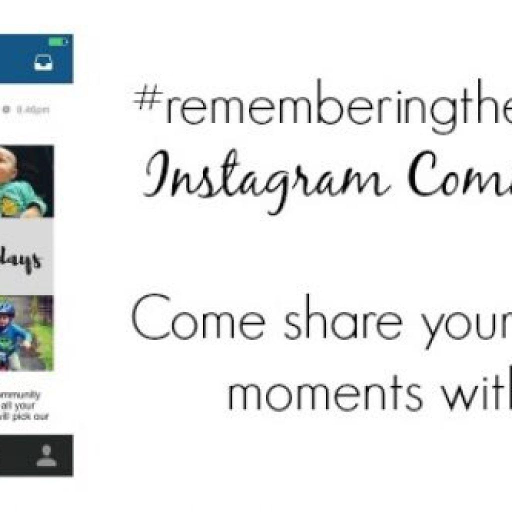 Week Nine #rememberingthesedays Round Up