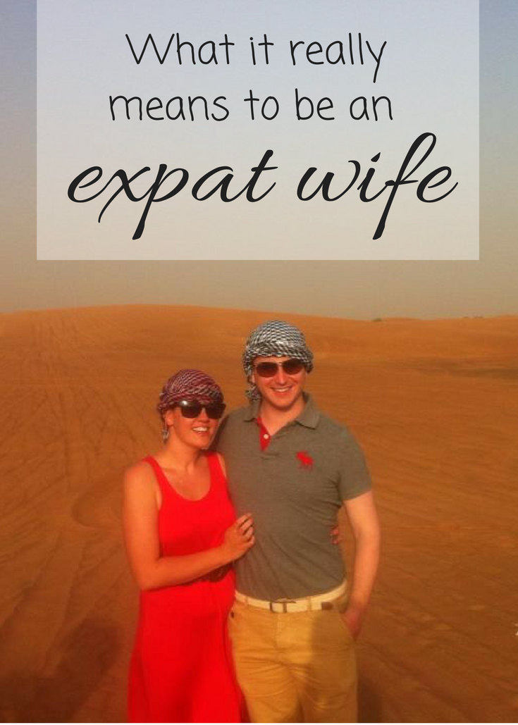 What it really means to be an expat wife who is a dependant on her spouse.