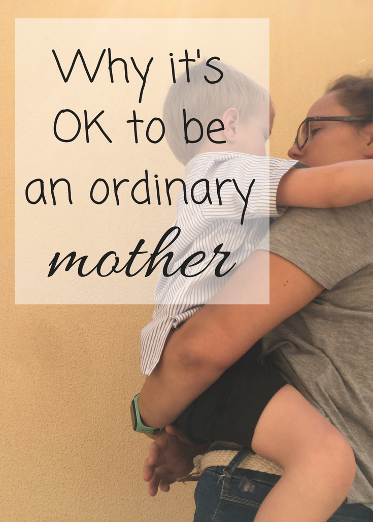 Society seems to want to label us, but I am OK being an average mother - and you should be too. No one needs to be perfect 100% of the time, just as the bad times don't last 100% of the time. It's all just, well, middle of the road!