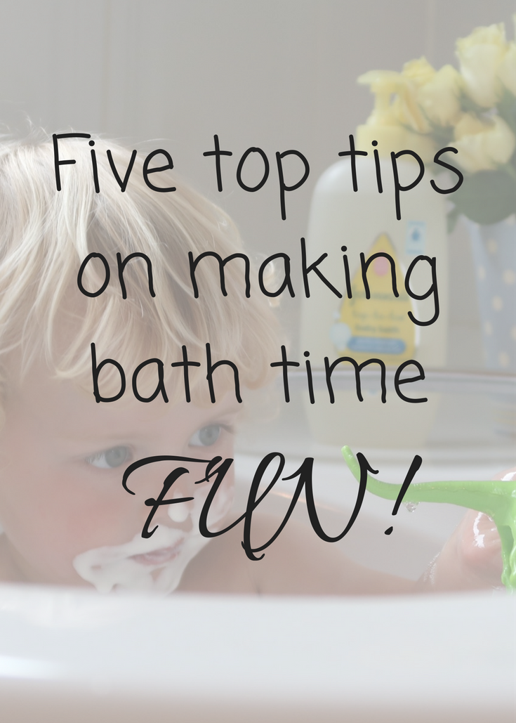 Five top tips on making bath time FUN