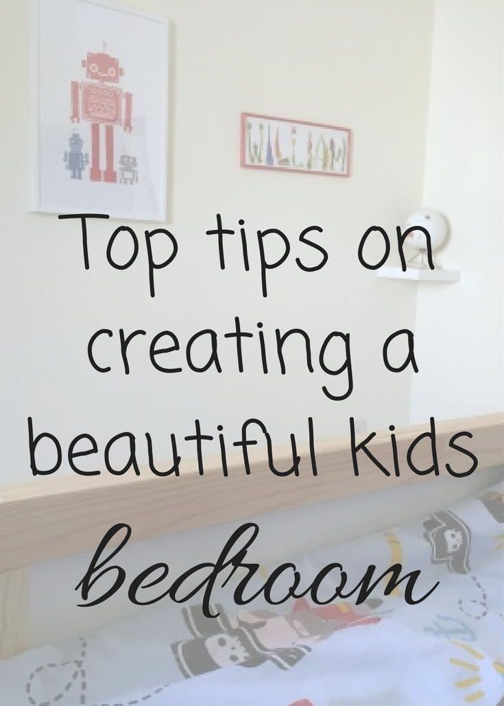 Top tips on creating a beautiful kids bedroom
