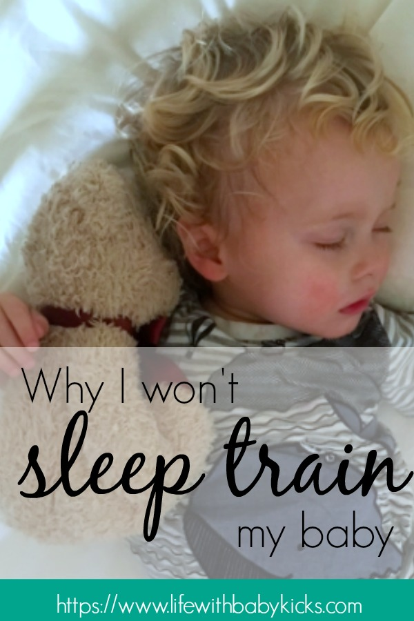 Why I have chosen to not sleep train my baby.  It's not easy working on lack of sleep, but I will not sleep train my child.   This is our story of waiting it out for him to learn how to sleep on his own.  No crying or leaving him on his own.