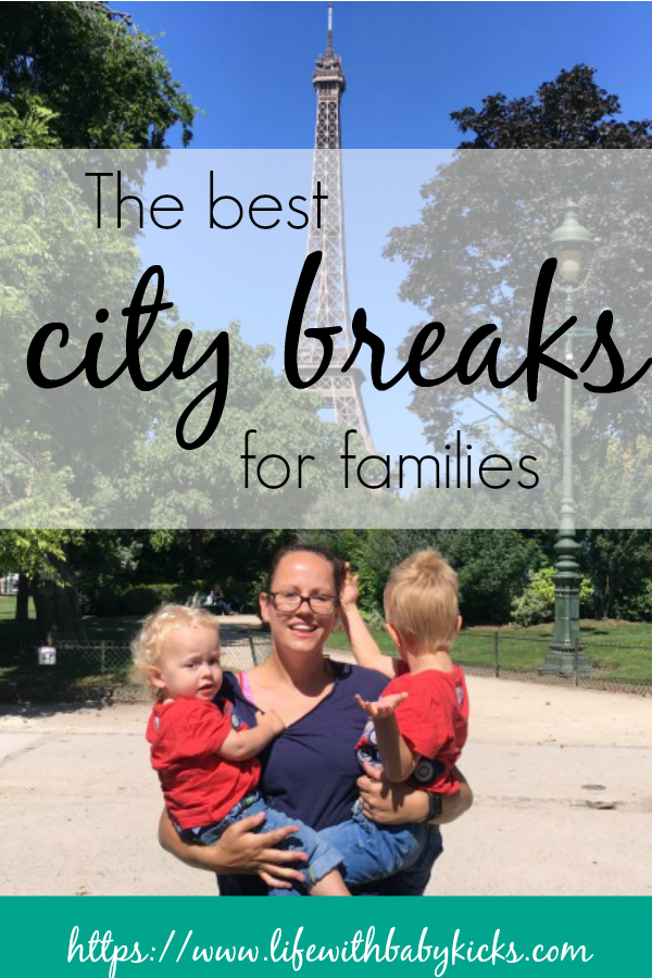 The best city breaks for families.  We thought when we had children that we wouldn't be able to jet off on weekend trips anymore.  We were wrong.  Taking kids on city breaks is not only doable, but completely worthwhile.  Here are some of the best European City Breaks for kids - and our bucket list for our next city break adventure!