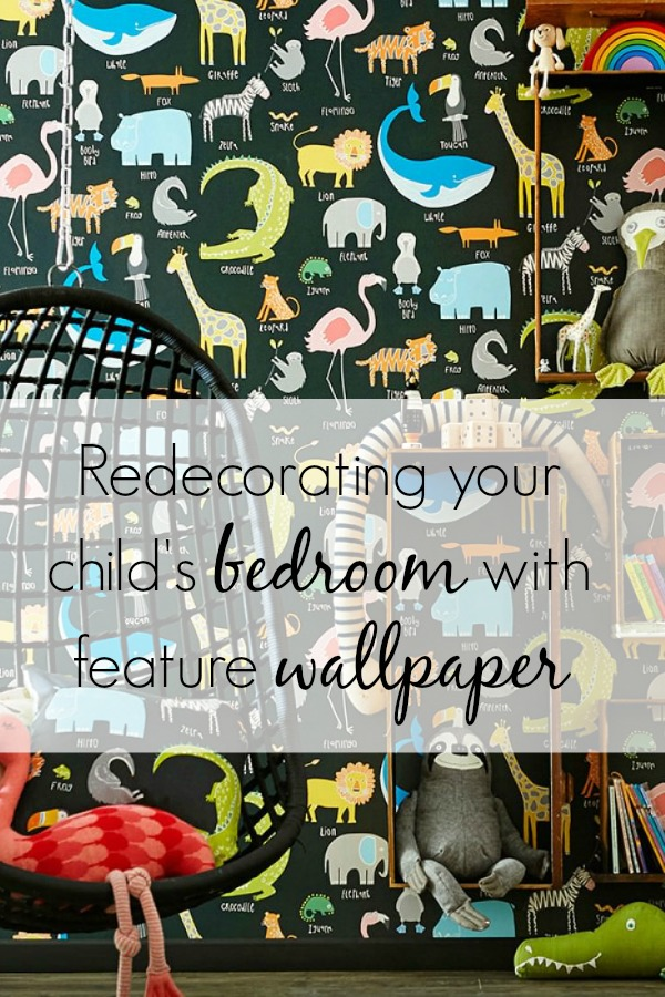 Redecorating your childs bedroom using feature wallpaper.