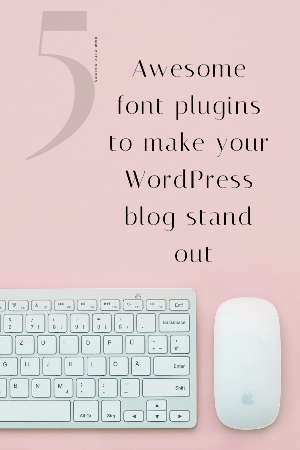 5 Awesome Font plugins to make your WordPress blog stand out