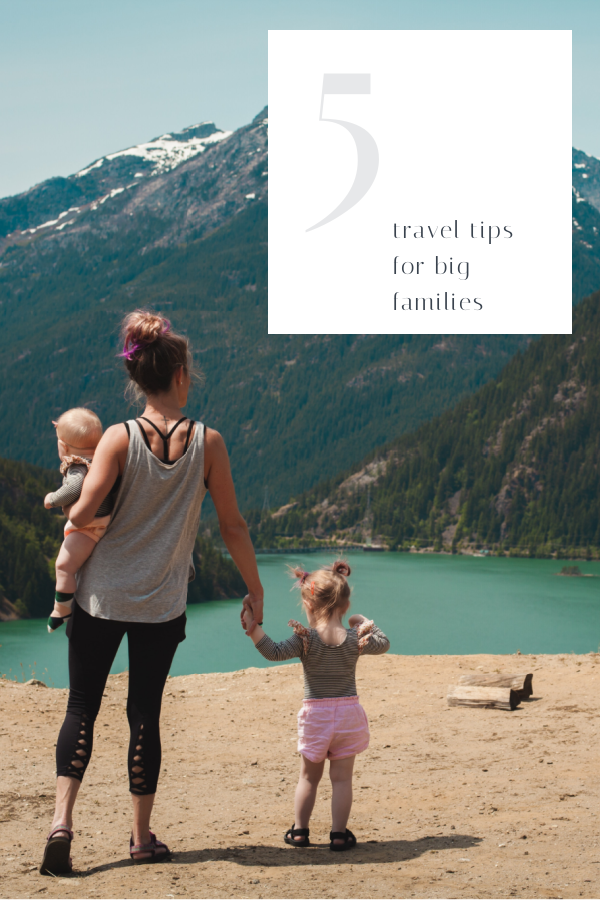 5 top travel tips for big families.  5 travel tips to help when you travel as a big family.